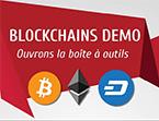 Blockchains Demo : ouvrons la boite à outils