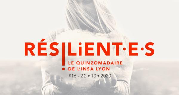 Résilient.e.s, la lettre de l'INSA Lyon